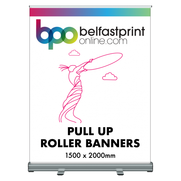 Pull Up Roller Banner 1500 x 2000mm - Printers Belfast - Belfast Print Online